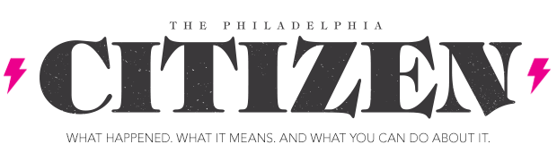 The Philadephia Citizen
